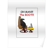 Crow...Pain in the boot!!! Poster