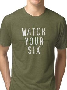 """Watch Your Six"" Military, 6, Back, Brown, Army, Green, Sniper, Sight Tri-blend T-Shirt"
