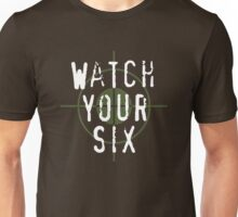 """Watch Your Six"" Military, 6, Back, Brown, Army, Green, Sniper, Sight Unisex T-Shirt"