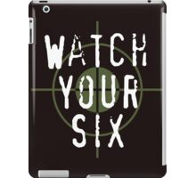 """""""Watch Your Six"""" Military, 6, Back, Brown, Army, Green, Sniper, Sight iPad Case/Skin"""