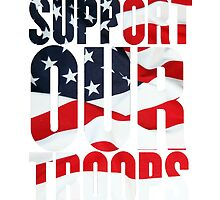 Support our Troops, American Flag design by PrintArtdotUS