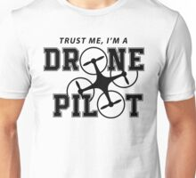 DRONE PILOT Unisex T-Shirt