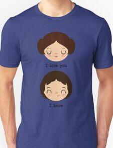 """Leia and Han Solo """"I love you"""" """"I know"""" - Star Wars Unisex T-Shirt"""