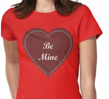 Chocolate Be Mine Womens Fitted T-Shirt