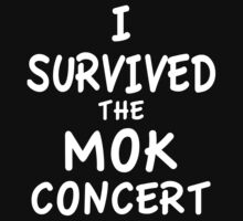 I SURVIVED THE MOK CONCERT One Piece - Short Sleeve