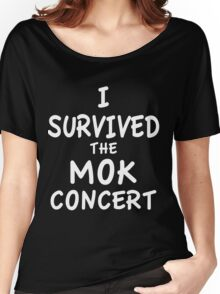 I SURVIVED THE MOK CONCERT Women's Relaxed Fit T-Shirt