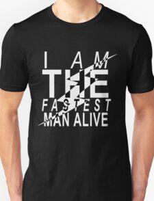 The Fastest Man Alive Unisex T-Shirt