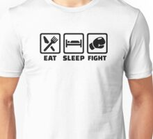 Eat sleep fight Unisex T-Shirt
