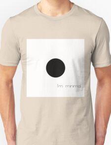I'm minimal T-Shirt