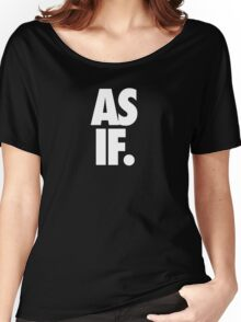 AS IF. - White Women's Relaxed Fit T-Shirt