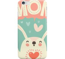 I LOVE YOU MOM iPhone Case/Skin