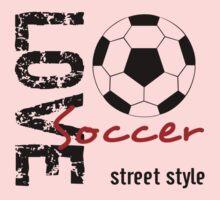 Love Soccer  Street Style  Kids Tee