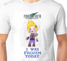 Final Fantasy VII The Sacrifice Of Cloud - I WAS FROZEN TODAY Unisex T-Shirt