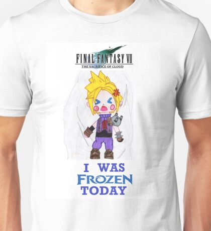 Final Fantasy VII The Sacrifice Of Cloud - I WAS FROZEN TODAY Unisex T-Shirt