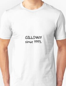 GILLOVNY since 1993. T-Shirt