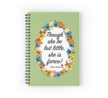 Though she be but little... Spiral Notebook