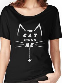 Cat Owns Me - White Women's Relaxed Fit T-Shirt