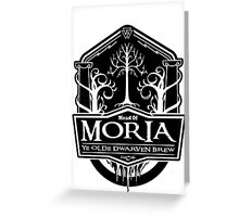 Mead Of Moria, Ye Olde Dwarven Brew Greeting Card