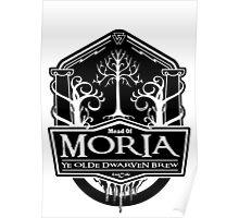 Mead Of Moria, Ye Olde Dwarven Brew Poster
