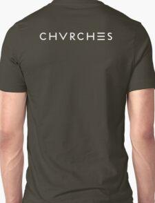 CHVRCHES White Font T-Shirt