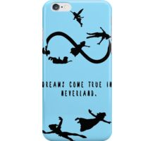 Dreams Come True In Neverland iPhone Case/Skin