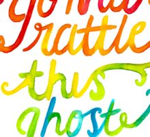 Rattle This Ghost Town Sticker