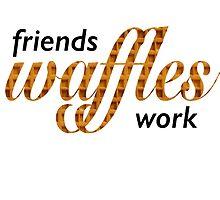 Friends, Waffles, Work by megsmillie