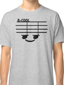 B-Cool (with text) Classic T-Shirt