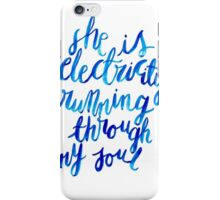 Electricity Running Through My Soul iPhone Case/Skin