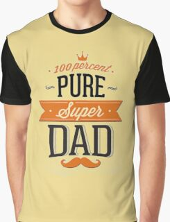 100% Pure Super Dad Graphic T-Shirt