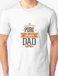 100% Pure Super Dad T-Shirt