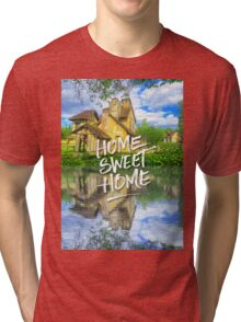 Home Sweet Home Marie-Antoinette Hamlet Cottage Versailles Tri-blend T-Shirt