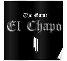 """Skrillex - """"El Chapo"""" Poster"""