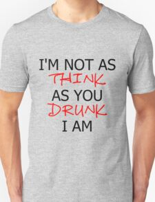 P!ATD/Music - I'm Not As Think As You Drunk I Am Unisex T-Shirt