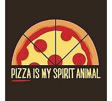 Pizza is My Spirit Animal Photographic Print