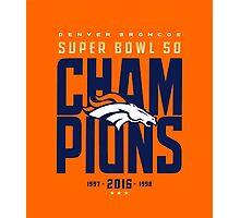 Broncos Super Bowl Champions ONGE Photographic Print