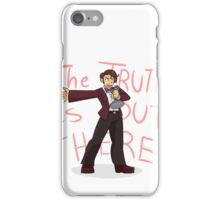 The Truth is Out There! iPhone Case/Skin