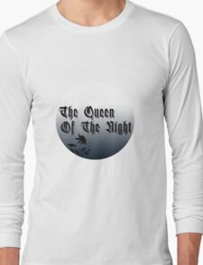 The Queen of the Night funny nerd geek geeky T-Shirt