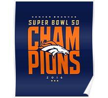 Broncos champions BLUE2 Poster