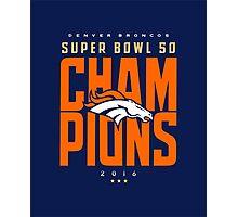 Broncos champions BLUE2 Photographic Print