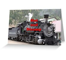 Hot and Steamy: Steam train engine, Silverton, Colorado 1 Greeting Card