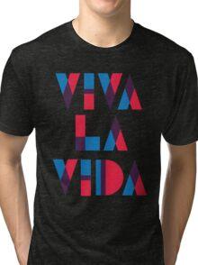 Viva La Vida Tri-blend T-Shirt