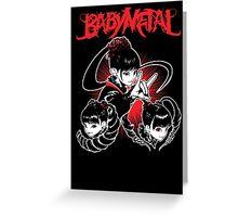 Baby Metal !! Greeting Card