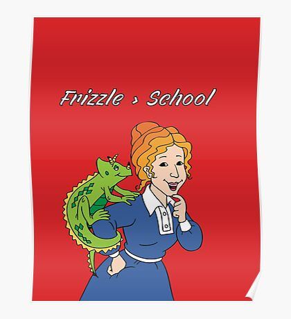 Frizzle > School Red Poster