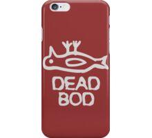 Dead Bod funny nerd geek geeky iPhone Case/Skin