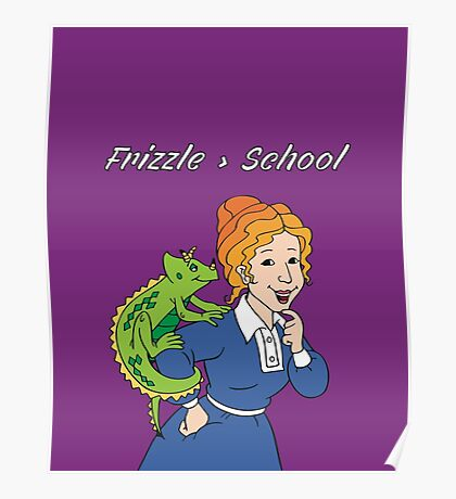 Frizzle > School Purple Poster