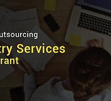 Benefits Of Outsourcing Data Entry Services For Your Restaurant  by Christe Clarke