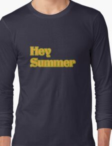 hey summer funny nerd geek geeky T-Shirt