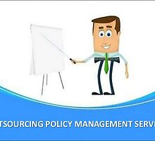 Outsourcing Policy Management Services for Better ROI by Cogneesol Pvt. Ltd.