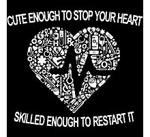 Cute Enough To Stop Your Heart Photographic Print